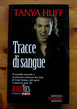 TANYA HUFF: Tracce di sangue (Blood ties)  p. e. 2008  Delosbooks