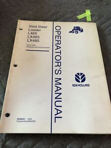 New Holland L464 L465 LX465 Skid Steer Loader Operators Manual
