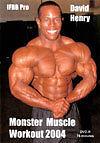 bodybuilding dvd DAVID HENRY MONSTER MUSCLE WORKOUT
