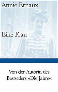 Eine Frau (Bibliothek Suhrkamp) von Ernaux, Annie | Buch | Zustand gut