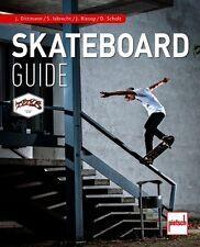 Skateboard-Guide Skateboarder Technik Ratgeber Training Übungen Buch Scholz