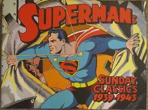 Superman: The Sunday Classics 1939-1943