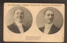 CHANTEUR COMIQUE FANTAISISTE / ARMAND VALMONT
