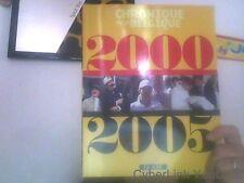 Chronique de la Belgique 2000-2005 TOME 13