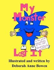 My Monster Lost It : The Great Adventure of the Lost Library Books by Deborah...