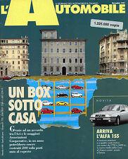 * L'AUTOMOBILE N°498/ NOV/1991 * UN BOX SOTTO CASA * ARRIVA L'ALFA 155 *