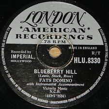 FATS DOMINO ~ BLUEBERRY HILL b/w I CAN'T GO ON ~ LONDON 78 RPM E EX GRADE
