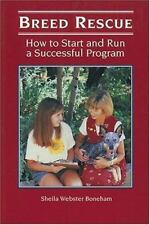 NEW - Breed Rescue: How to Start and Run a Successful Program