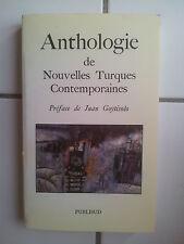 Anthologie de nouvelles Turques Contemporaines ( préface Juan Goytisolo) 1990 TB