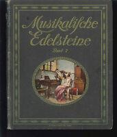 Musikalische Edelsteine; Teil: Band VII. 49 moderne und beliebte Werke aus Opern