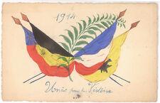CPA PATRIOTIQUE DRAPEAUX ALLIES 1914 - UNIS POUR LA VICTOIRE PEINTE A LA GOUACHE