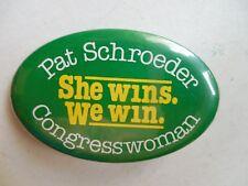 Colorado Pin Back Campaign Button House Congress Pat Schroeder Congress Local