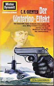 Mister Dynamit Nr. 549, jetzt Nr. 162 der 2. Auflage Der Waterloo - Effekt