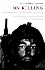 On Killing : The Psychological Cost of Learning to Kill in War and Society by Da