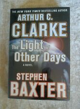 The Light of Other Days Stephen Baxter Arthur C Clarke 2000 HCDJ 1st Ed 1st Prnt