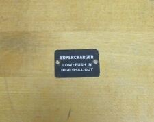 SUPERCHARGER Low Push In High Pull Out Nameplate Equipment Tag Sm Sign