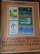 *CATALOGO UNIFICATO DELLE SCHEDE TELEFONICHE ITALIANE NICASTRO EDIZIONE 1990