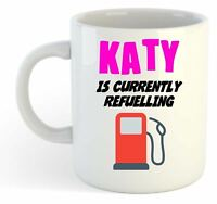Katy Is Currently Refuelling Mug Pink  - Funny, Gift, Name, Personalised