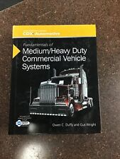 Fundamentals of Medium/Heavy Duty Commercial Vehicle Systems by Owen C.