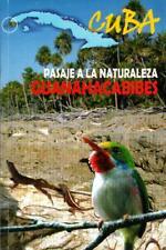 GUANAHACABIBES PASAJE A LA NATURALEZA Natural History Book Nature Cuba