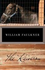 Vintage International Ser.: The Reivers : A Reminiscence by William Faulkner (1992, Trade Paperback)