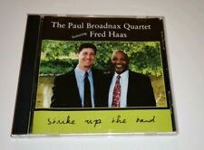 Paul Broadnax Quartet w/Fred Haas - Music CD - Strike Up the Band - Play Tested