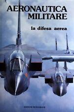 IGINO COGGI AERONAUTICA MILITARE. LA DIFESA AEREA EDIZIONI MONOGRAFIE 1985