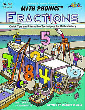 NEW Math Phonics (TM) : Fractions (Grade 3-6) by Marilyn B. Hein