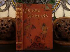 1893 Grimm's Goblins Fairy Tales Illustrated Snow White Rumpelstiltskin English