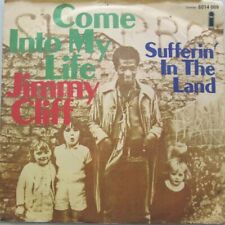 """JIMMY CLIFF - COME INTO MY LIFE / SUFFERIN' IN THE LAND   - VINYL 7""""  - 45 RPM"""