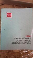 1990 GMC SAFARI MODELS LIGHT TRUCKS SERVICE SHOP REPAIR MANUAL