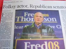 1942-2015 FRED THOMPSON OBITUARY FOLKSY ACTOR REPUBLICAN SENATOR
