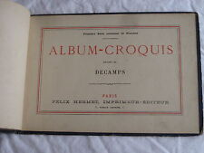 ALBUM-CROQUIS dessiné par DECAMPS Première Série contenant 10 planches