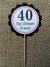 15x  40 The Ultimate F- word Birthday Cupcake Picks Cup Cake Topper