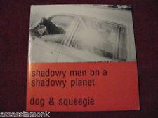 "SHADOWY MEN ON A SHADOWY PLANET Dog & Squeegie 7"" Estrus  Kids In The Hall"