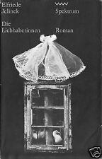 Jelinek, Elfriede; Die Liebhaberinnen - Spektrum, 1978