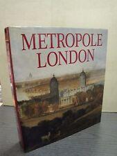 Métropole Londres POUVOIR ET BRILLANCE UNE mondiale 1800 - 1840 catalogue exposition