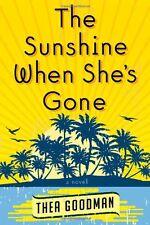 The Sunshine When Shes Gone: A Novel