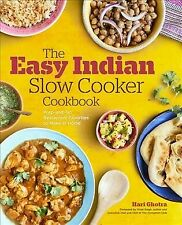 Easy Indian Slow Cooker Cookbook : Prep-and-Go Restaurant Favorites to Make a...