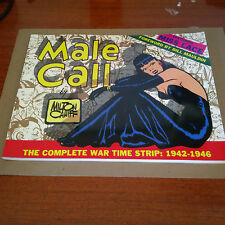 MALE CALL The Complete War Time Strip, 1942-1946 by Milton Caniff sc