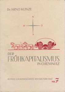 Beiträge zur Heimatgeschichte von Karl-Marx-Stadt Nr. 7, Der Frühkapitalismus