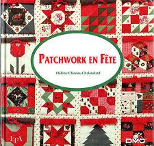 Patchwork en fête - Hélène Chireux-Chalendard