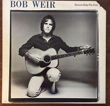 Bob Weir on Arista AB4155 – Heaven Help the Fool – 1978