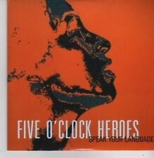 (AX990) Five O'clock Heroes, Speak Your Language- DJ CD