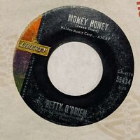 45rpm POPCORN R&B Betty O'Brien Money Honey Liberty 55434 G+