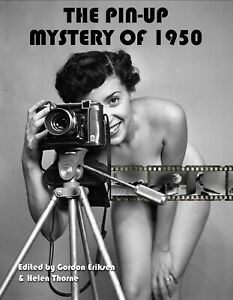 """The Pin-Up Mystery of 1950"", Thorne / Ericksen"