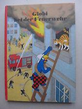 Guido Strebel - Globi Bei Der Feuerwehr