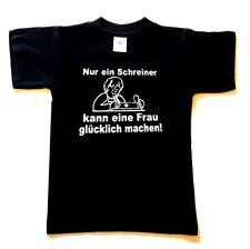 Sprüche Fun T-Shirt bedruckt schwarz Nur ein Schreiner kann eine Frau... NEU!