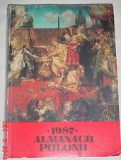 POLSKA POLAND 1987 ALMANAC POLONI WARSAW RELIGION CULTURE HISTORY GREAT ARTICLES