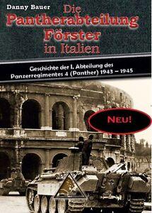 Die Pantherabteilung Förster in Italien 1943-1945 - Panther-Panzer